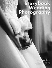 Storytelling Wedding Photography: Techniques and Images in Black &-ExLibrary
