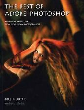 The Best of Adobe Photoshop : Techniques and Images ***Free Shipping