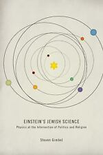 Einstein's Jewish Science : Physics at the Intersection of Politics and...