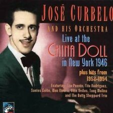 JOSE CURBELO - LIVE AT THE CHINA DOLL - CD - NEAR MINT CONDITION