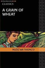 A Grain of Wheat by Ngugi wa Thiong'o (2008, Paperback)