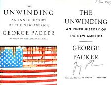George Packer~SIGNED & DATED~The Unwinding~1st/1st+Photos! Assassin's Gate