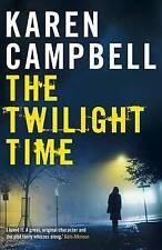Il tempo di Twilight di Karen Campbell (libro in brossura) NUOVO LIBRO