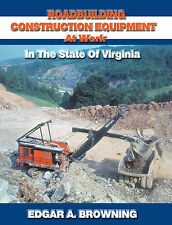 Roadbuilding Construction Equipment at Work in the State of Virginia