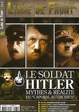LIGNE DE FRONT N°61 LE SOLDAT HATLER / TOBROUK / BAT D ARRAS / O SKORZENY / 1940