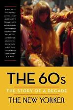The 60s: The Story of a Decade by The New Yorker Magazine Hardcover Book (Englis