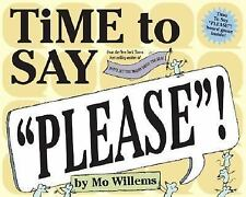 Time to Say Please! by Mo Willems c2005, Hardcover, VGC, DOES NOT HAVE GAME