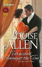 Tarnished Amongst the Ton by Allen, Louise