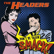 Headers Don't Be Talkin' Smack CD  NEW Sealed  American Powerful Rockabilly band