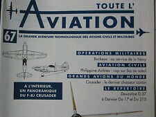 TOUTE L'AVIATION 67 PHILIPPINE AIRLINES / CRUSADER / BUCKEYE / DEWOITINE DORNIER