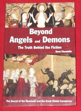 BEYOND ANGELS and DEMONS ~ Rene Chandelle ~ TRUTH BEHIND THE FICTION