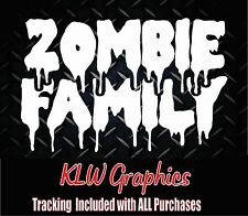 Zombie Family * Vinyl Decal Sticker car truck funny diesel suv mom kids window