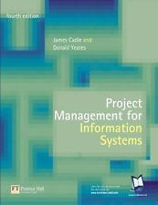 Project Management for Information Systems (4th Edition)
