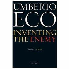 Inventing the Enemy : Essays by Umberto Eco (2013, Paperback)