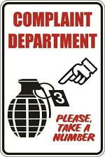 "Metal Sign Complaint Department Please Take A Number 8"" x 12"" Aluminum S034"