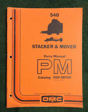 OMC  OWATONNA 540 STACKER & MOVER  PARTS MANUAL PM CAT #000-56750 61 Pages