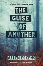 The Guise of Another by Eskens, Allen