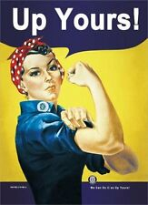 ROSIE THE RIVETER - UP YOURS POSTER 24x36 VINTAGE PARODY COLLEGE 49106