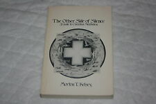 The Other Side of Silence : A Guide to Christian Meditation by Morton T. Kels...