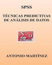 SPSS. Tecnicas Predictivas de Analisis de Datos by Antonio Martinez (2013,...