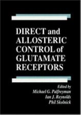 Direct and Allosteric Control of Glutamate Receptors (Handbooks in Pharmacology