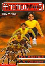 The Android Animorphs, No. 10
