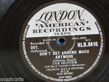 78rpm TAB HUNTER don`t get around much anymore / ninety nine ways D 8410