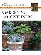 Gardening in Containers: Creative Ideas from America's Best Gardeners-ExLibrary