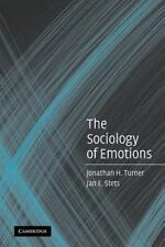 The Sociology of Emotions by Jan E. Stets and Jonathan H. Turner (2005,...