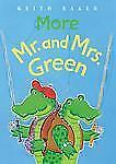 More Mr. and Mrs. Green, Baker, Keith, Good Book