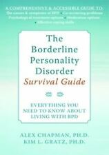 The Borderline Personality Disorder Survival Guide: Everything You Need to Know