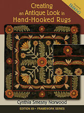 Creating an Antique Look in Hand-Hooked Rugs by Cynthia Smesny Norwood...