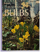 Vintage 1968~SUNSET BOOK~HOW TO GROW BULBS~Revised Edition