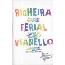 MC Righeira Ferial Vianello - 8032779968825