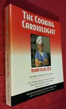 The Cooking Cardiologist by Richard E. Collins (1999, Spiral, Revised) SIGNED