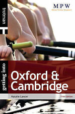 Getting into Oxford and Cambridge (MPW 'Getting Into' Guides), Natalie Lancer