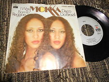 "MOKKA I was born to reggae/Disco do Brazil 7"" 1979 SPAIN"