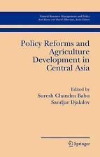 Policy Reforms and Agriculture Development in Central Asia (Natural Resource Man