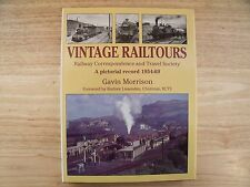 Vintage Railtours - Correspondence & Travel Society: A Pictorial Record 1954-69