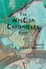 NEW The Wiscon Chronicles: Volume 1 by L. Timmel Duchamp Paperback Book (English