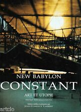 New Babylon - CONSTANT - Art et Utopie - textes situationnistes