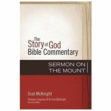 The Story of God Bible Commentary: The Sermon on the Mount by Tremper, III...