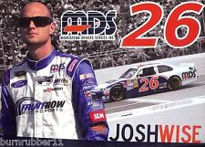 "2012 JOSH WISE ""MDS"" FRONTROW MOTORSPORTS #26 NASCAR POSTCARD"