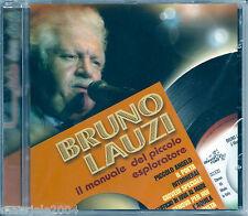 Bruno Lauzi. Il manuale del piccolo esploratore (2006) CD NUOVO Ritornerai Poeta