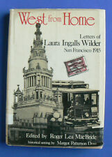 West from Home,Letters of Laura Ingalls Wilder San Francisco 1915 FIRST EDITION
