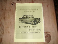 SUPERTUNE YOUR FORD 100e 'The Stock Car Owners Manual' Pop, Anglia, Sidevalve.