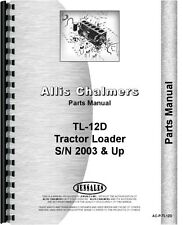 Allis Chalmers TL-12D Wheel Loader Parts Manual (SN# 2003 and Up)