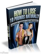 How to lose 10 pounds naturally Ebook PDF Free Shipping