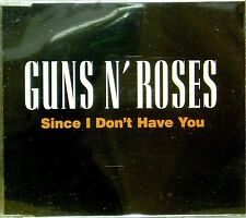 GUNS N' ROSES 'SINCE I DON'T HAVE YOU' 3-TRACK CD SINGLE