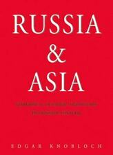 Russia and Asia : Nomadic and Oriental Traditions in Russian History by Edgar...